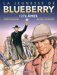 Blueberry, 1276 âmes, CORTEGGIANI/BLANC-DUMONT, bd, Dargaud éditeur, bande dessinée