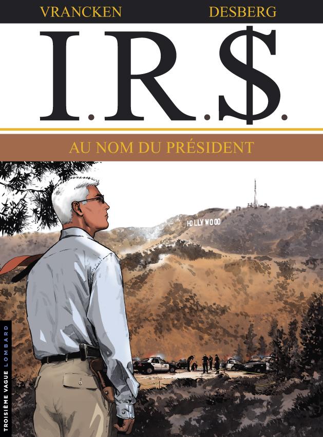 IR$ (IRS), , VRANCKEN/DESBERG, bd, Le Lombard, bande dessinée